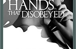 Hands That Disobeyed Book Review UnBumf
